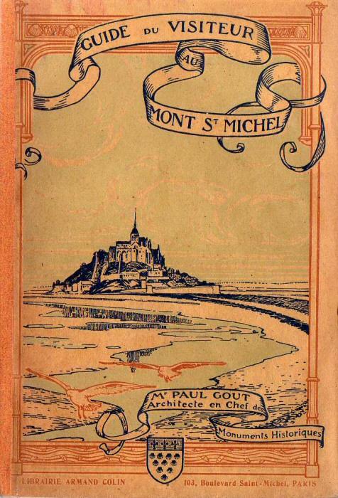 Guide du visiteur au mont saint michel par paul gout for Architecte en chef des monuments historiques